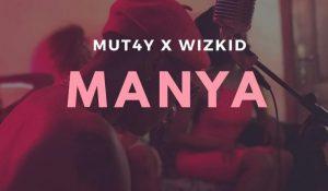 MANYA by wizkid
