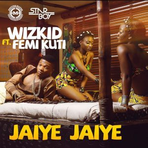Wizkid-Femi-Kuti-Jaiye-Jaiye-Art